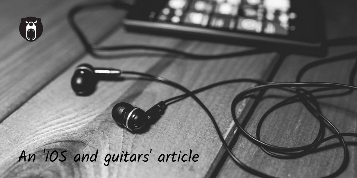 iOS and Guitars