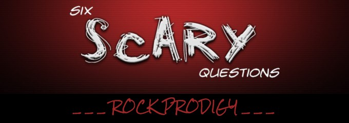 Six Scary Questions Rock Prodigy