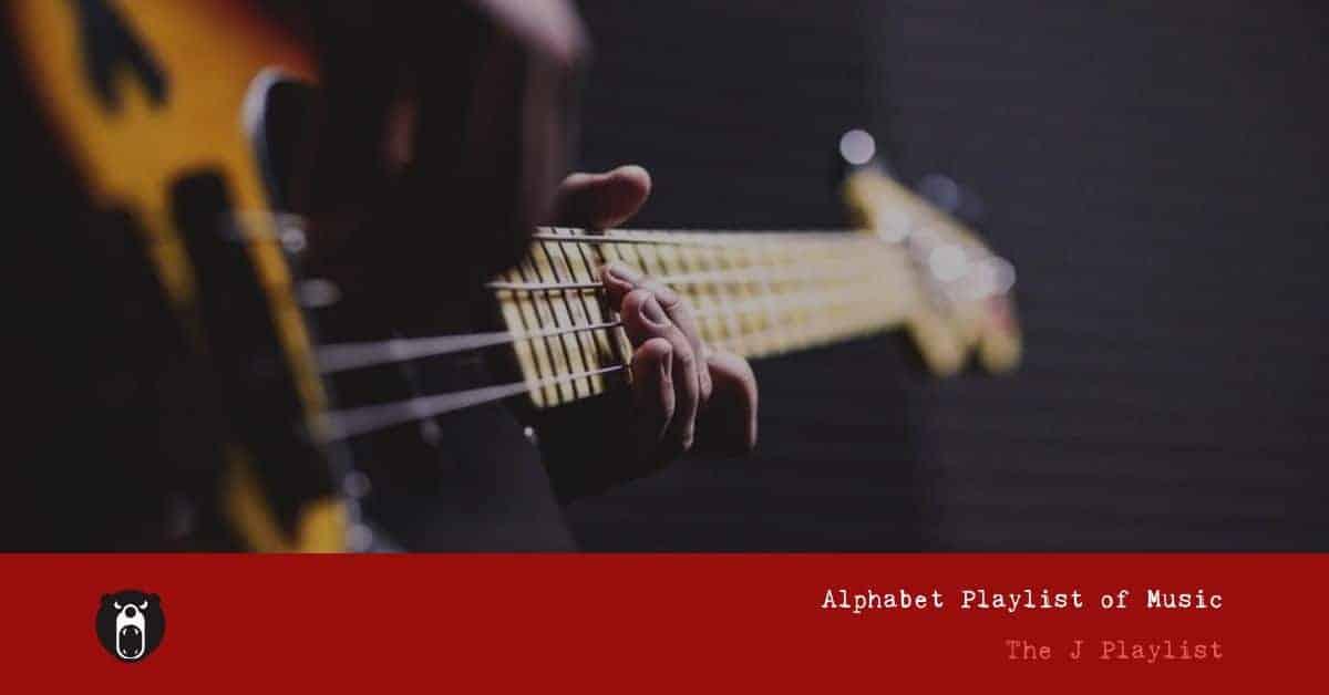 Fortnightly Playlists - J