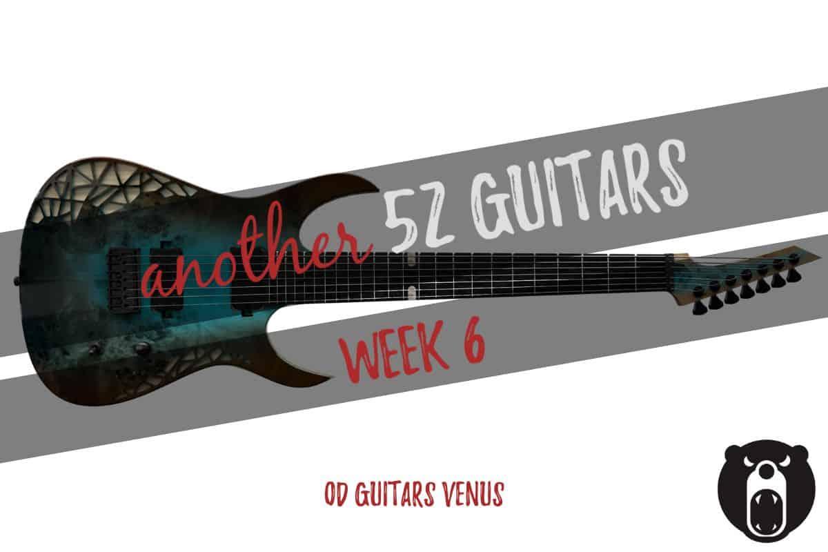 OD Guitars Venus